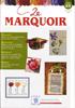 Le Marquoir Magazine - Autumn 2008