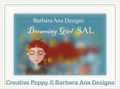 Dreaming Girl SAL cross stitch pattern by Barbara Ana Designs